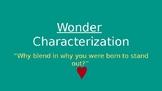 Wonder Character Traits