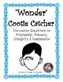 Wonder Book- Cootie Catcher (Fortune Teller)- Discussion Questions