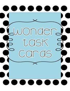 Wonder Discussion Question Task Cards