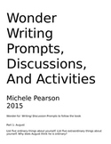 Wonder Discussion / Writing Prompts