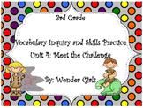 WonderGirls 3rd Grade: Unit 4 Vocabulary Inquiry and Skills Practice