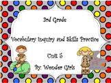 WonderGirls 3rd Grade: Unit 5 Vocabulary Inquiry and Skills Practice