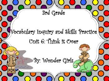 WonderGirls 3rd Grade: Unit 6 Vocabulary Inquiry and Skill