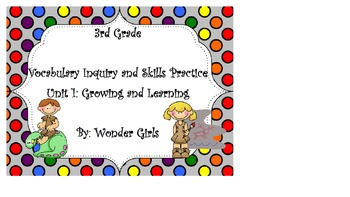 WonderGirls 3rd Grade: Unit 1 Vocabulary Inquiry and Skills Practice