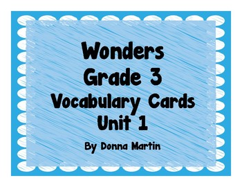 Wonders Grade 3 Unit 1 Vocabulary Word Wall Cards