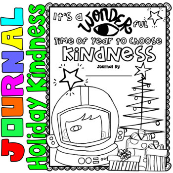 Wonder: Writing Activity: It's a WONDERful time of year to choose kindness