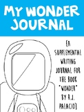 Wonder Journal - Reading Response Journal to Wonder by RJ Palacio