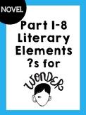 Wonder Literary Elements for part 1-8