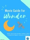 Wonder Movie Questions