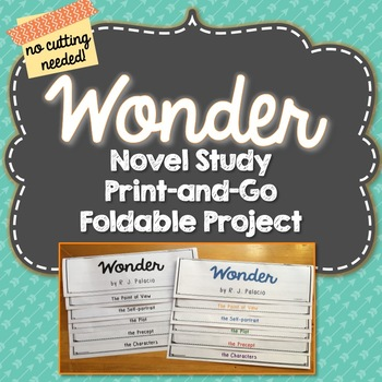 Wonder, Novel Study, Foldable Project, Writing Prompts, Vocabulary, Activities