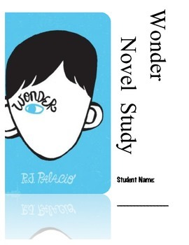 Wonder Novel Study Student Guide