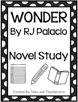 Wonder by RJ Palacio - Student Packet, Parent Guide, and Lapbook Directions