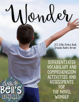 Wonder Novel Unit Differentiated Assessments and Vocabulary Activities