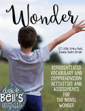 Wonder Novel Unit Differentiated Assessments and Vocabular