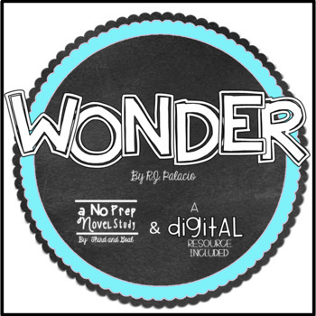 Wonder RJ Palacio Novel Study -Questions, Vocab, Response Activities, & More!
