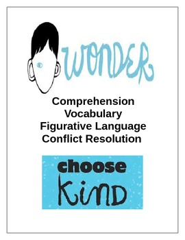 Wonder by R.J. Palacio Extensions - Vocab, Comp., Figurative Language, Bullying