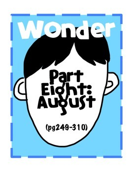 Wonder: Part Eight August