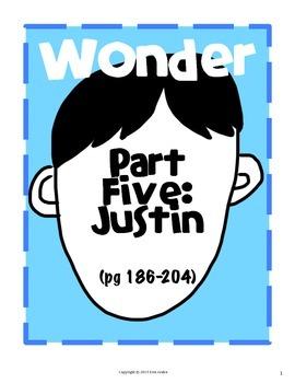 Wonder Part Five: Justin