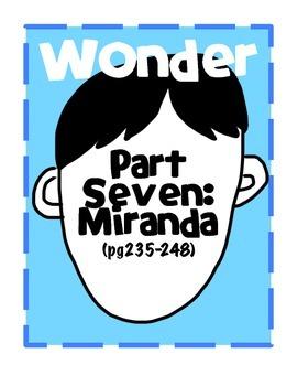 Wonder: Part Seven Miranda