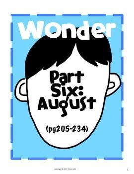 Wonder: Part Six August