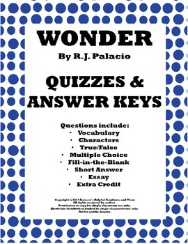 Wonder By R.J. Palacio Quizzes and Answer Keys