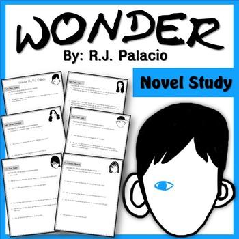 Wonder R.J. Palacio Novel Study Questions- Comprehension, Crticial Thinking, etc