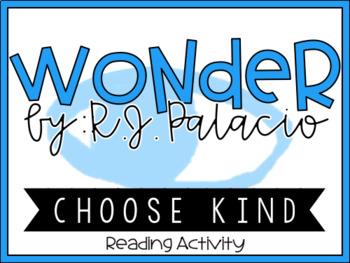 Wonder R.J. Palacio - Choose Kind - Precept Reading Activity