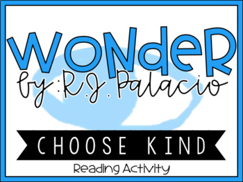Wonder R.J. Palacio - Choose Kind - Precept Reading Activity