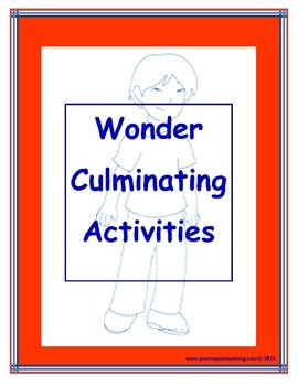 Wonder (R.J. Palacio) Culminating Activities