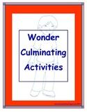 Wonder (R.J. Palacio) Culminating Activities