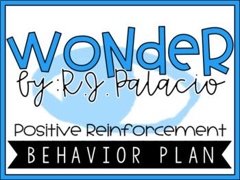 Wonder R.J. Palacio - Positive Reinforcement Behavior Plan Bundle
