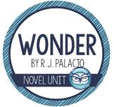 Wonder by R.J. Palacio Unit Plans for grades 5-8