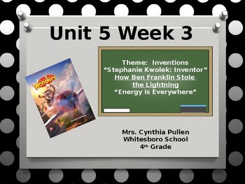 Wonders Reading Grade 4 Unit 5 Week 3