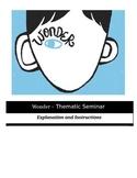 Socratic Seminar - Wonder - Common Core Aligned