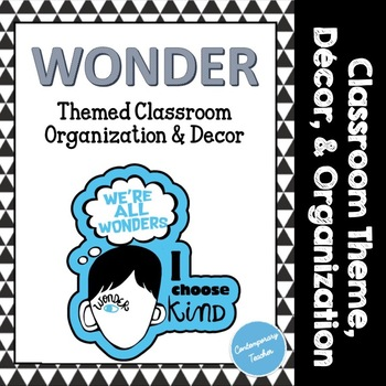 Wonder Themed Classroom Decor & Organization - Back To School - EDITABLE