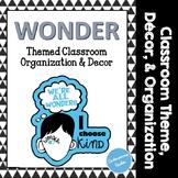 Wonder Themed Classroom Decor & Organization - Back To Sch