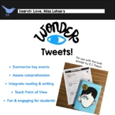 Wonder Tweets: a Reading Comprehension, Point of View, and Writing Activity!
