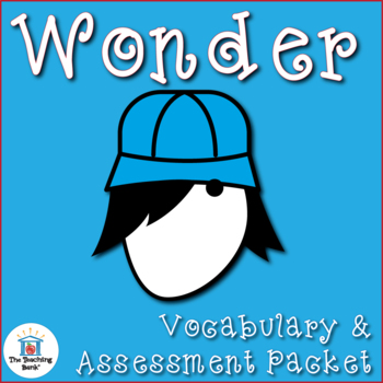 Wonder Vocabulary and Assessment Packet Bundle