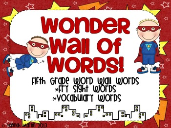 Wonder Wall of 5th Grade Words {Superhero themed word wall}