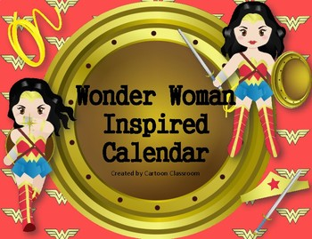 Wonder Woman Inspired Calendar
