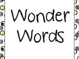 Wonder Words!! (Vocabulary words)