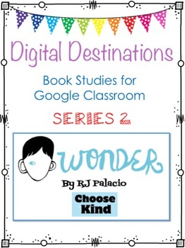 Wonder: book study- Digital Resource for Google Classroom