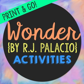 Wonder Novel Unit Study Activities, Book Companion Worksheets, Project
