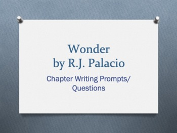 Wonder, by R. J. Palacio  -  Chapter Questions/Prompts