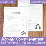 Wonder Comprehension Test for Part 2 Via and Part 3 Summer