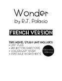 Wonder by R.J. Palacio FRENCH Novel Study Unit