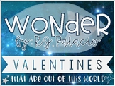 Wonder by R.J. Palacio - Out of this World Valentines - PRINTABLE