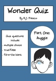 Wonder by R.J. Palacio Quiz - Part 1 - Auggie - Novel Stud