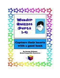 Wonder by R.J. Palacio Quizzes (Parts 1-4) that will deepen understanding!