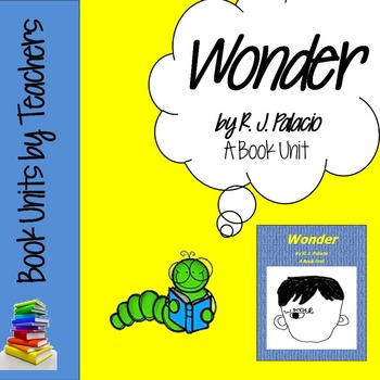Wonder by R J Polacio Book Unit